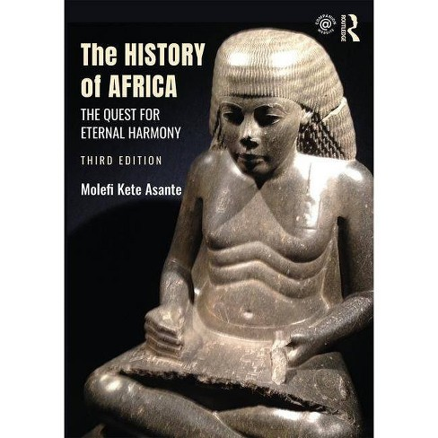 The History of Africa - 3 Edition by  Molefi Kete Asante (Paperback) - image 1 of 1