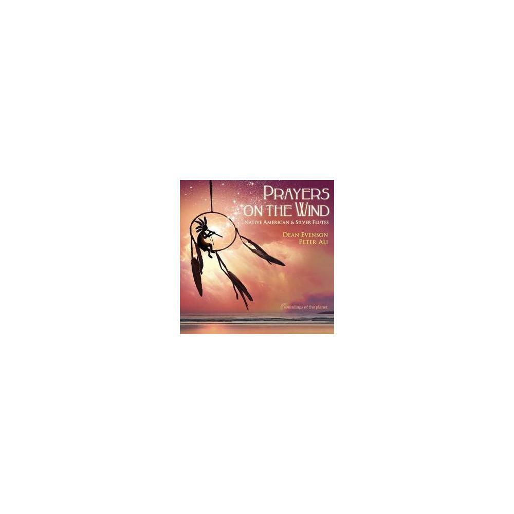 Dean Evenson - Prayers On The Wind Native American & (CD)