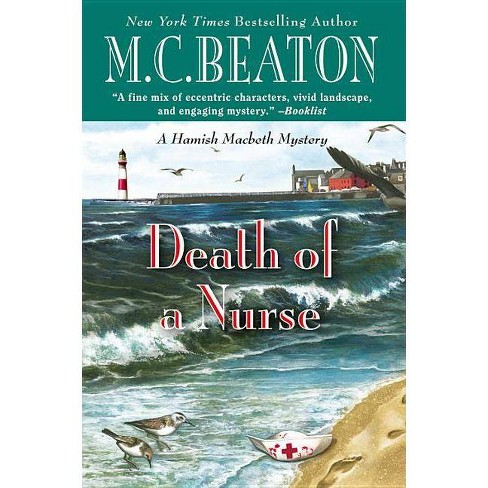 Death of a Nurse - (Hamish Macbeth Mystery) by  M C Beaton (Paperback) - image 1 of 1