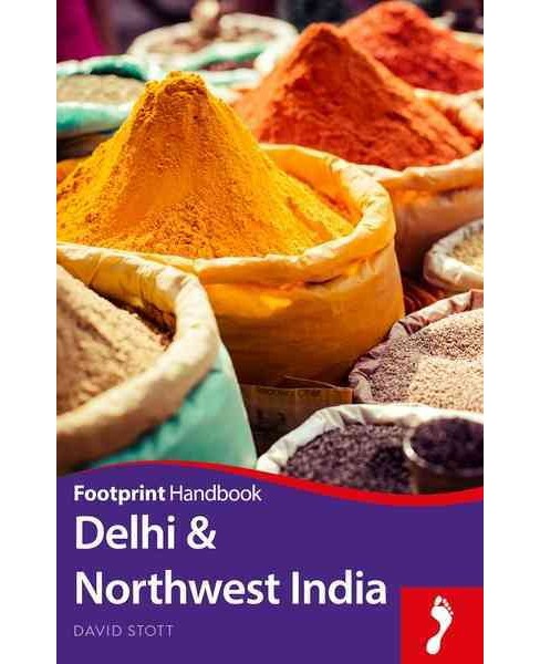Footprint Delhi & Northwest India (Paperback) (Vanessa Betts & Victoria McCulloch) - image 1 of 1