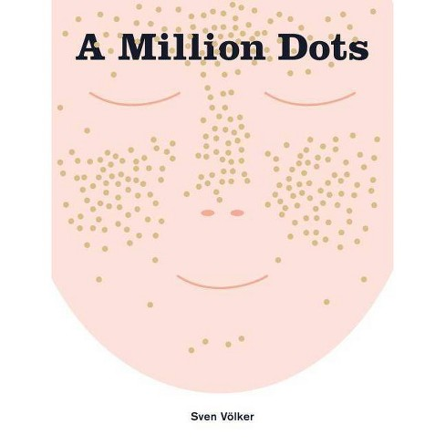 A Million Dots - (Hardcover) - image 1 of 1