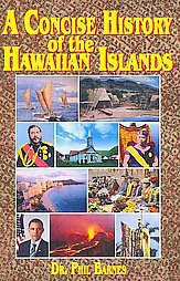 A Concise History of the Hawaiian Islands (Paperback)