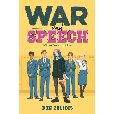 War and Speech - by  Don Zolidis (Hardcover)
