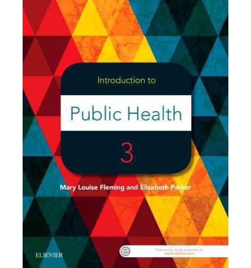 Introduction to Public Health (Paperback) (Ph.D. Mary Louise Fleming & Elizabeth Parker) - image 1 of 1