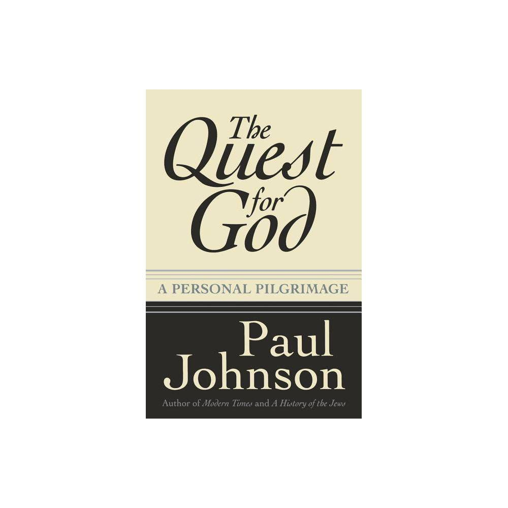 The Quest For God By Paul Johnson Paperback