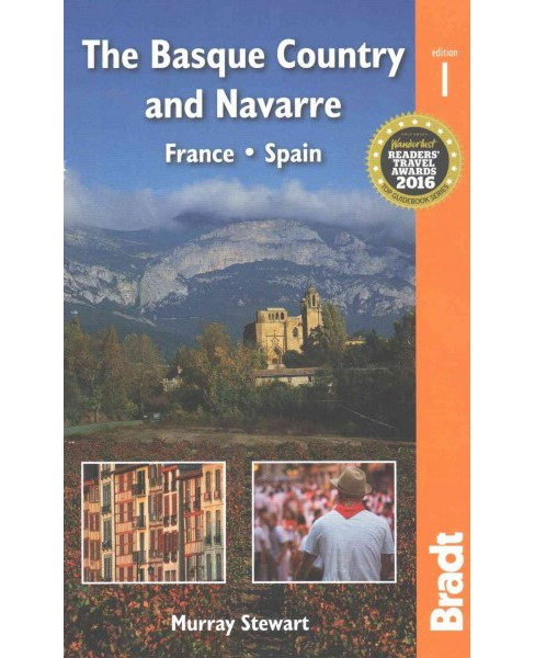 Bradt the Basque Country and Navarre : France - Spain (Paperback) (Murray Stewart) - image 1 of 1