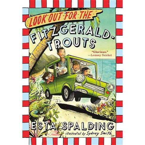 Look Out for the Fitzgerald-Trouts - by  Esta Spalding (Paperback) - image 1 of 1