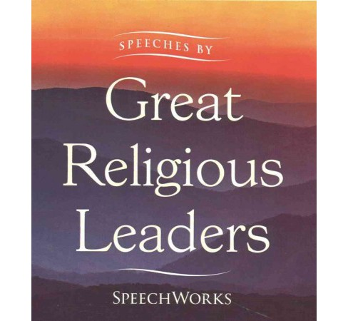 Speeches by Great Religious Leaders (Unabridged) (CD/Spoken Word) - image 1 of 1