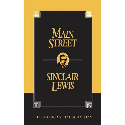 Main Street - (Literary Classics) by  Sinclair Lewis (Paperback) - image 1 of 1