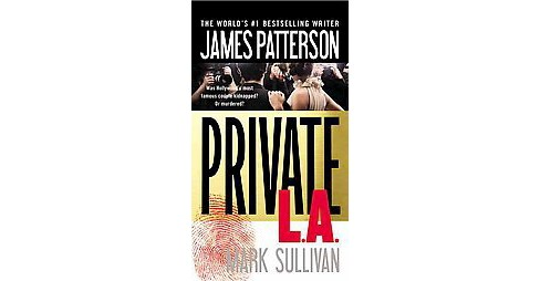 Private L.a. ( Jack Morgan Series) (Paperback) by James Patterson - image 1 of 1