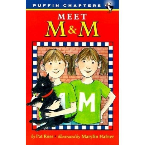Meet M & M - (Puffin Chapters) by  Pat Ross (Paperback) - image 1 of 1
