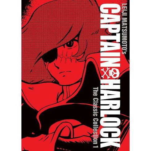 Captain Harlock: The Classic Collection Vol. 1 - (Captain Harlock: The Classic Collection, 1) by  Leiji Matsumoto (Hardcover) - image 1 of 1