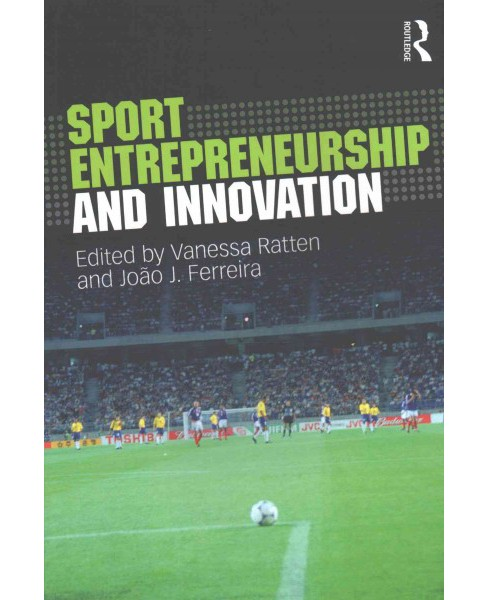 Sport Entrepreneurship and Innovation (Paperback) - image 1 of 1