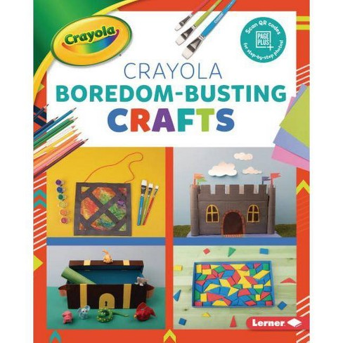 Crayola (R) Boredom-Busting Crafts - (Colorful Crayola (R) Crafts) by  Rebecca Felix (Hardcover) - image 1 of 1