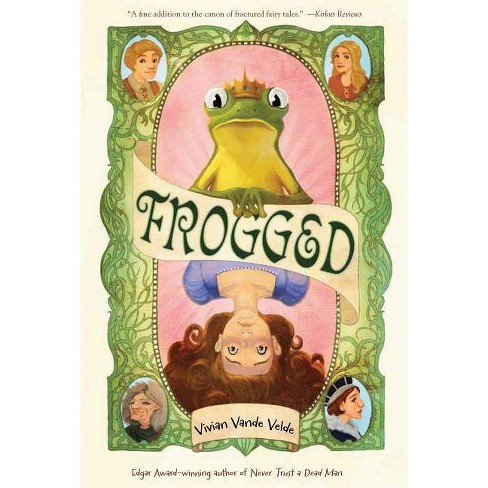 Frogged - by  Vivian Vande Velde (Paperback) - image 1 of 1