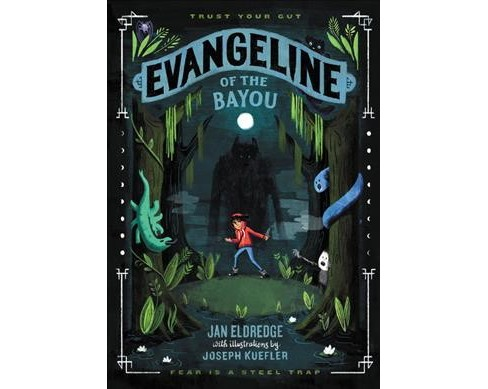 Evangeline of the Bayou -  by Jan Eldredge (Hardcover) - image 1 of 1