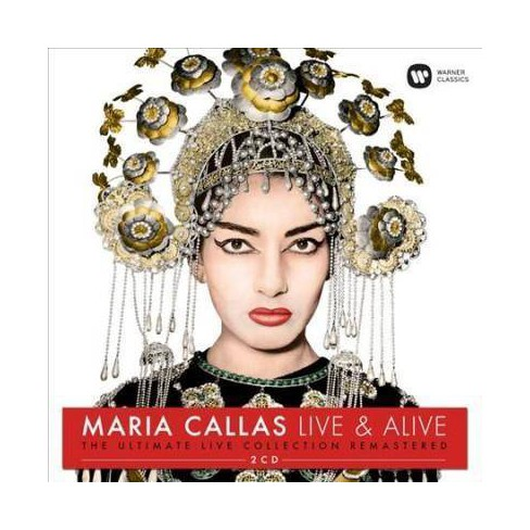 Maria Callas - Live & Alive: The Ultimate Live Collection (CD) - image 1 of 1