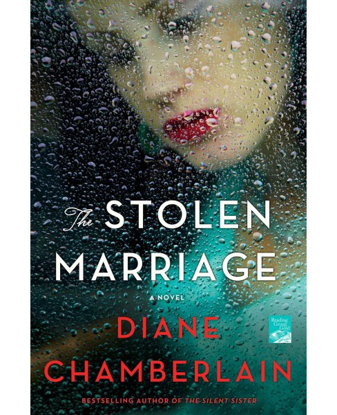 Stolen Marriage -  Reprint by Diane Chamberlain (Paperback) - image 1 of 1