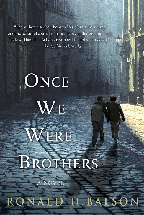 Once We Were Brothers (Paperback) by Ronald H. Balson - image 1 of 1