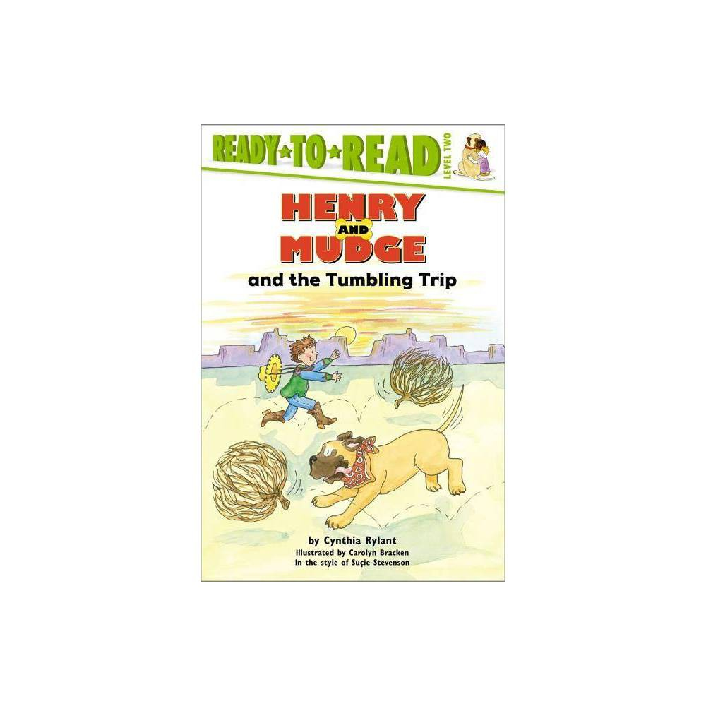 Henry And Mudge And The Tumbling Trip Ready To Read Level 2 By Cynthia Rylant Paperback