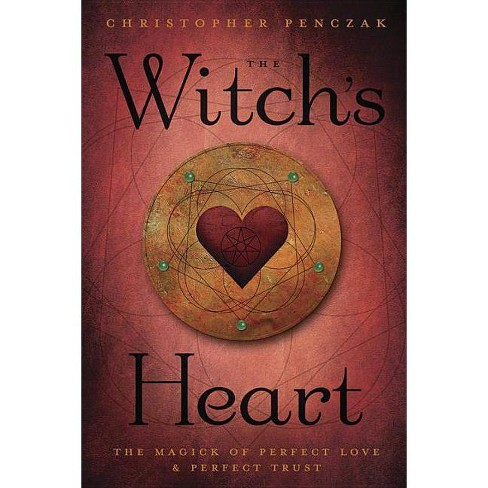 The Witch's Heart - by  Christopher Penczak (Paperback) - image 1 of 1