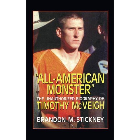 All-American Monster - by  Brandon M Stickney (Hardcover) - image 1 of 1