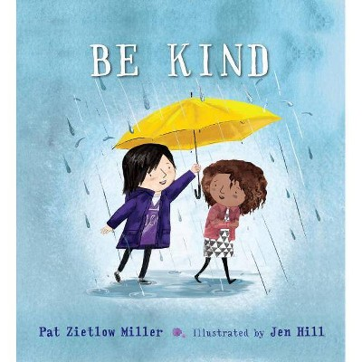 Be Kind - by Pat Zietlow Miller (School And Library)