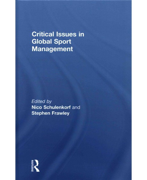 Critical Issues in Global Sport Management (Hardcover) - image 1 of 1
