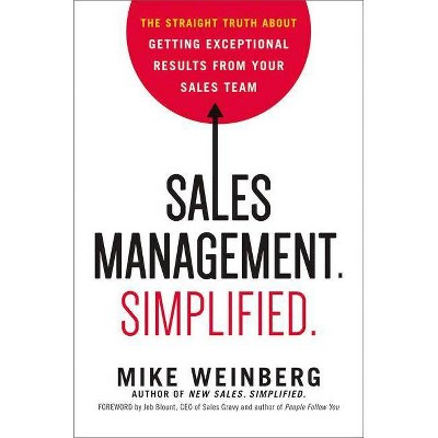 Sales Management. Simplified. - by  Mike Weinberg (Hardcover)