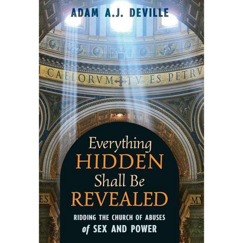 Everything Hidden Shall Be Revealed - by  Adam Deville (Hardcover) - image 1 of 1