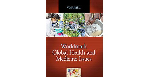 Worldmark Global Health and Medicine Issues (Hardcover) - image 1 of 1