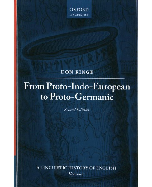 From Proto-Indo-European to Proto-Germanic (Hardcover) (Don Ringe) - image 1 of 1