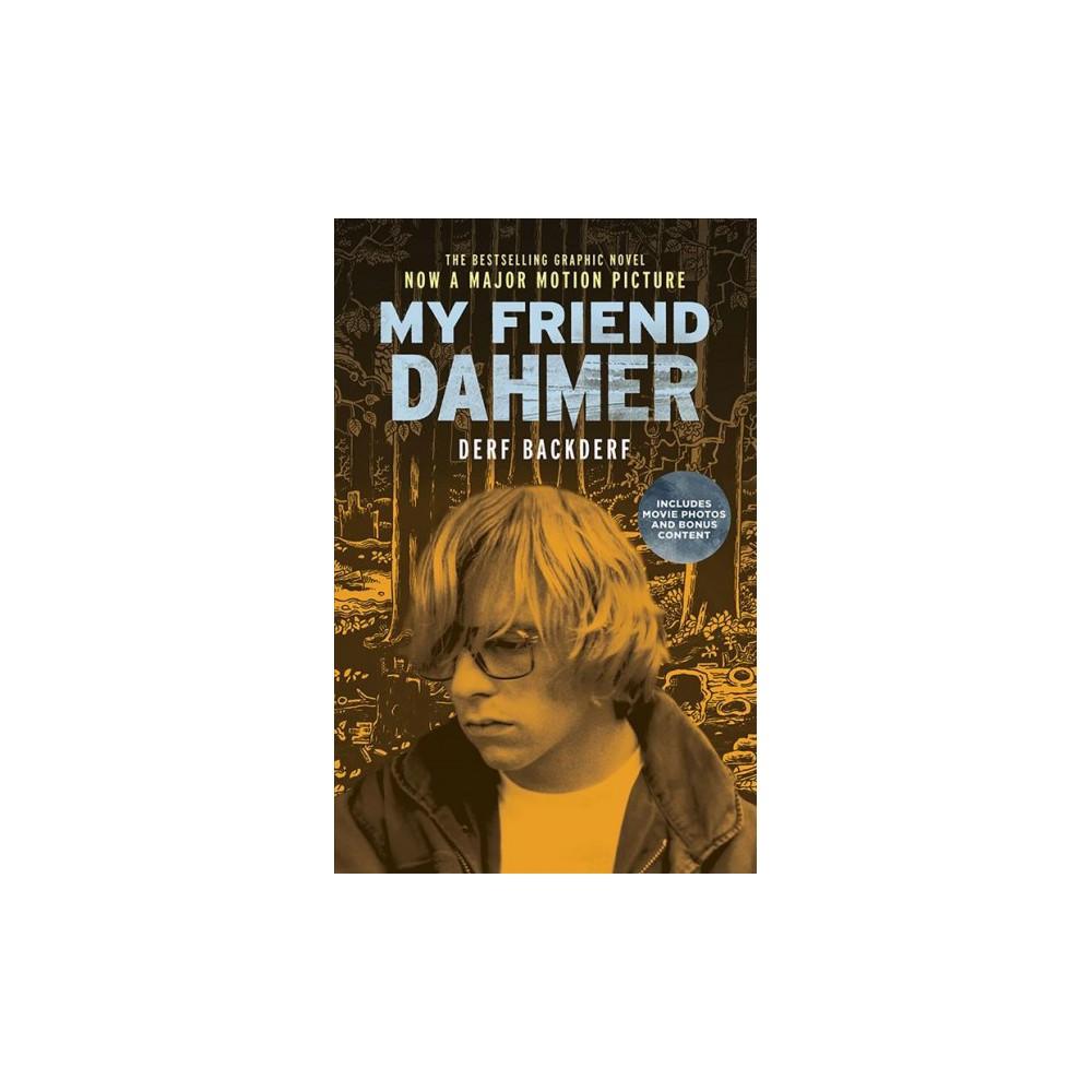 My Friend Dahmer - by Derf Backderf (Paperback)