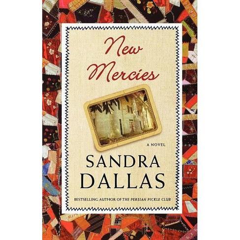 New Mercies - by  Sandra Dallas (Paperback) - image 1 of 1