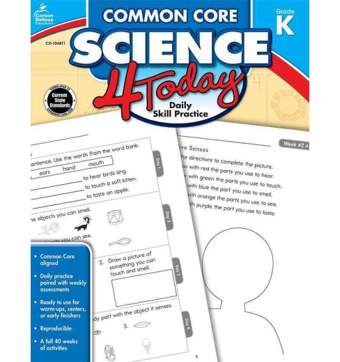 Common Core Science 4 Today, Grade K : Daily Skill Practice (Workbook) (Paperback) (Jennifer B. Stith) - image 1 of 1