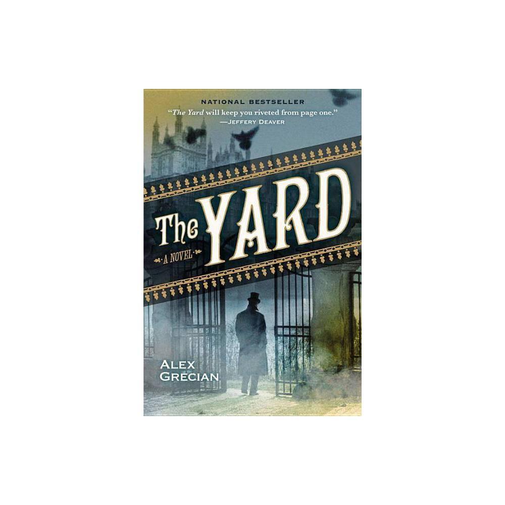 The Yard Scotland Yard S Murder Squad By Alex Grecian Paperback