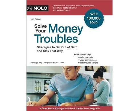 Solve Your Money Troubles (Paperback) (Amy Loftsgordon & Cara O'neill) - image 1 of 1
