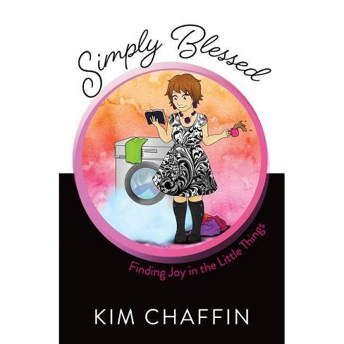 Simply Blessed - by  Kim Chaffin (Paperback) - image 1 of 1