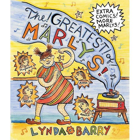 The Greatest of Marlys - by  Lynda Barry (Hardcover) - image 1 of 1