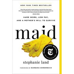 Maid - by  Stephanie Land (Paperback)