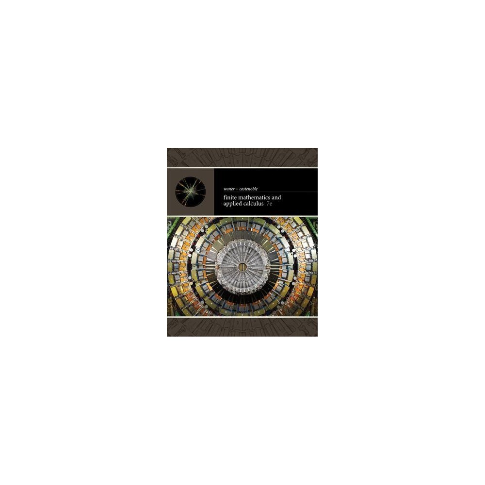 Finite Mathematics and Applied Calculus (Hardcover) (Stefan Waner & Steven R. Costenoble)