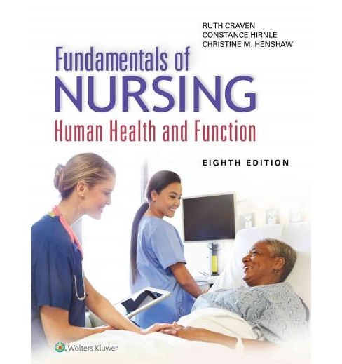 Fundamentals of Nursing : Human Health and Function (Hardcover) (R.N. Ruth F. Craven & Constance J. - image 1 of 1