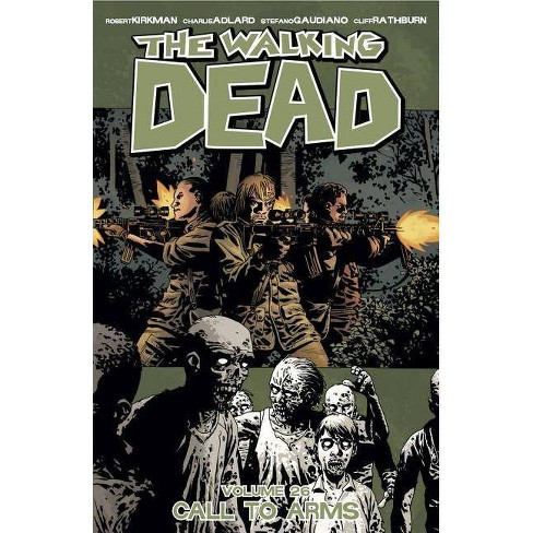 The Walking Dead Volume 26: Call to Arms - by  Robert Kirkman (Paperback) - image 1 of 1
