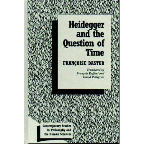 Heidegger & the Question of Time - (Contemporary Studies in Philosophy and the Human Sciences) - image 1 of 1