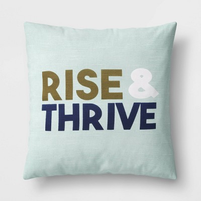 Square 'Rise & Thrive' Pillow Mint - Room Essentials™