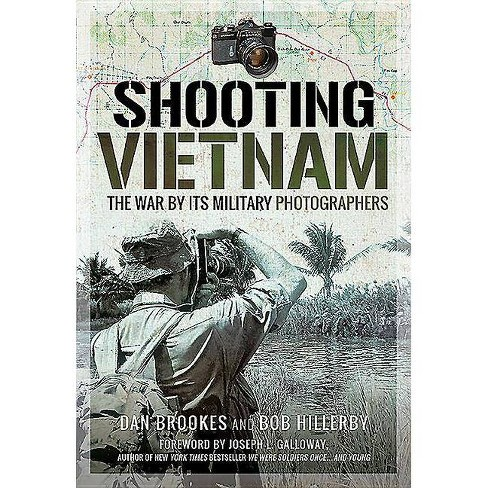 Shooting Vietnam - by  Dan Brookes & Bob Hillerby (Hardcover) - image 1 of 1