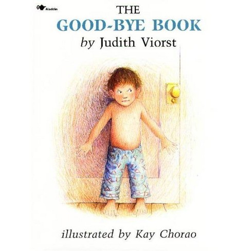 The Good-Bye Book - by  Judith Viorst (Paperback) - image 1 of 1