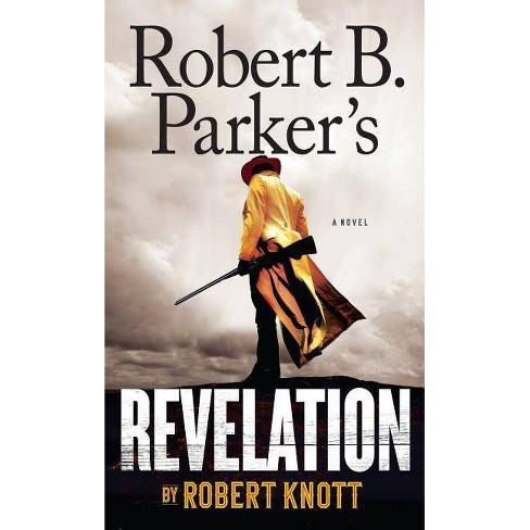 Robert B. Parker's Revelation - by  Robert Knott (Paperback) - image 1 of 1
