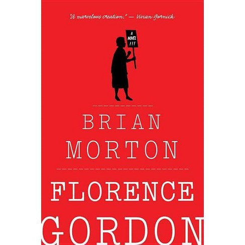 Florence Gordon - by  Brian Morton (Paperback) - image 1 of 1