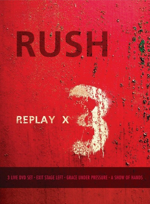 Rush: Replay X3 [3 DVD/CD] - image 1 of 1